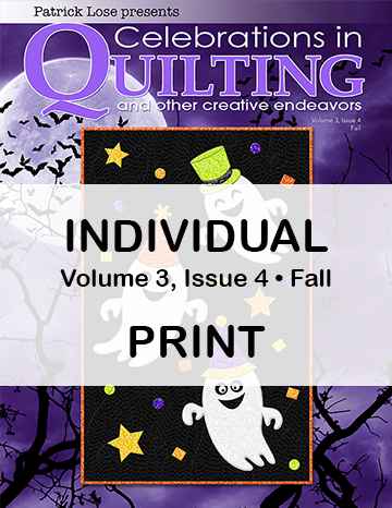 Celebrations in Quilting - Fall 2021 Single Issue PRINT Edition