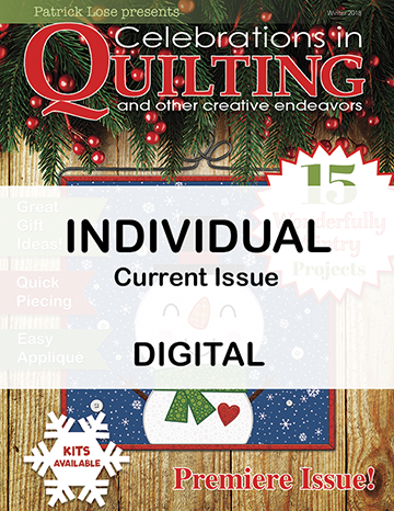 Celebrations in Quilting - Winter 2018 Single Issue DIGITAL Edition