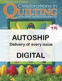 Celebrations in Quilting DIGITAL Edition  Auto Ship