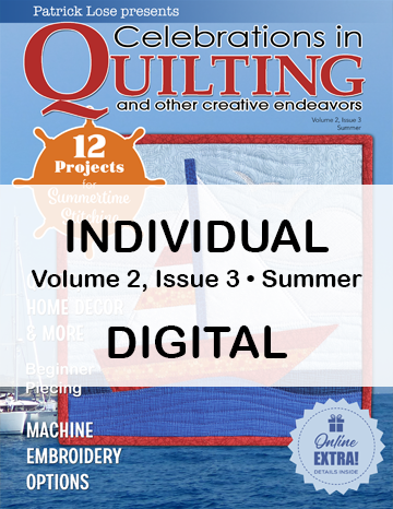 Celebrations in Quilting - Summer 2020 Single Issue DIGITAL Edition