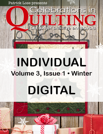 Celebrations in Quilting - Winter 2020 Single Issue DIGITAL EDITION