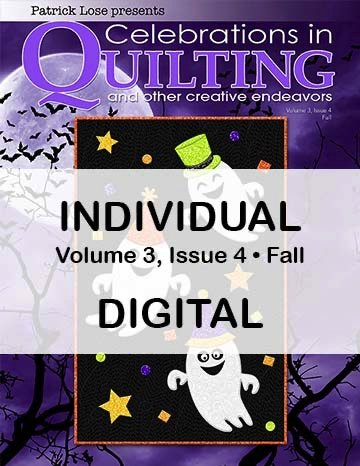 Celebrations in Quilting - Fall 2021 Single Issue DIGITAL Edition