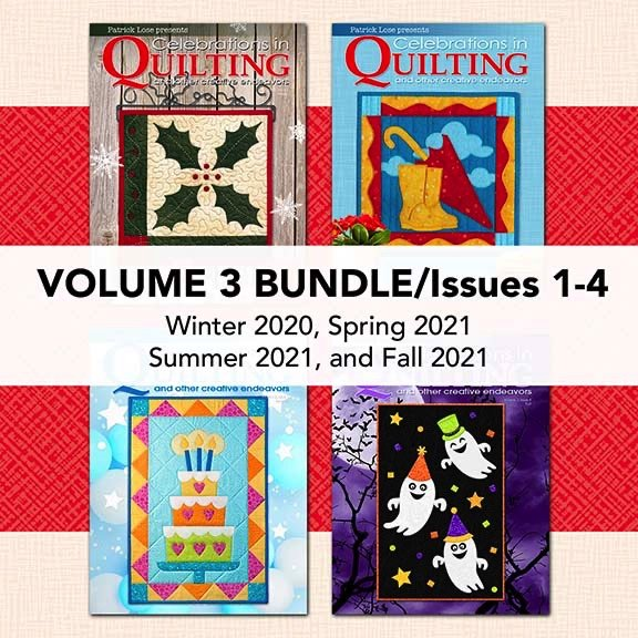 Celebrations in Quilting Volume 3 2020/2021 COMPLETE BUNDLE