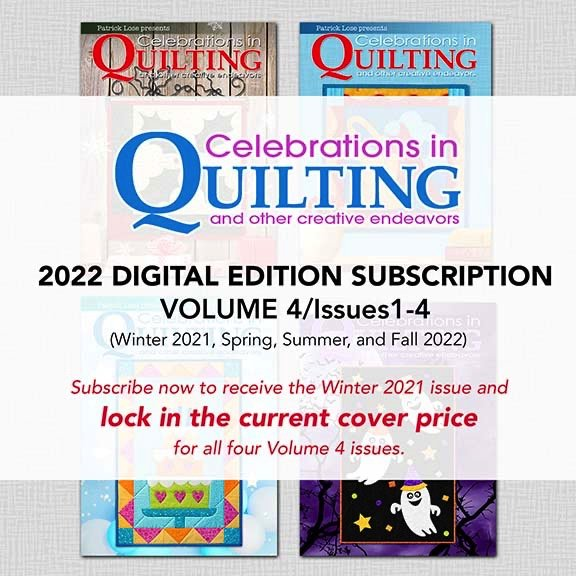Celebrations in Quilting Volume 4 DIGITAL Subscription