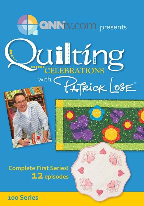 DVD - Quilting Celebrations with Patrick Lose Series 1 - SOLD OUT