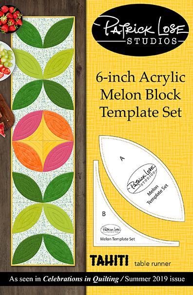 Tahiti 6 inch Melon Block Template Set