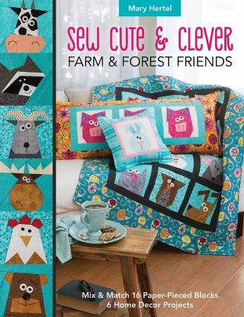Sew Cute & Clever Farm & Forest Friends