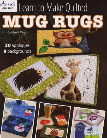 Learn to Make Quilted Mug Rugs - Softcover
