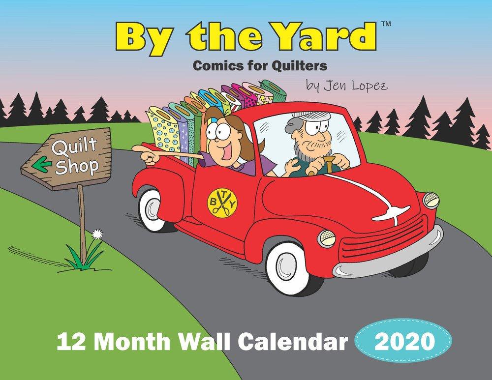 By the Yard 2020 Wall Calendar