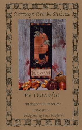 Be Thankful - Backdoor Quilt Series