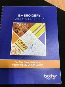 Brother Embroidery Garden Project Book