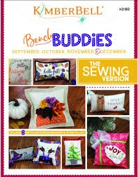 Bench Buddies Sept, Oct, Nov &  Dec Sewing Pattern