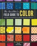 Quilter's Field Guide To Color
