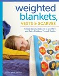 Weighted Blankets, Vests & Scarves Book