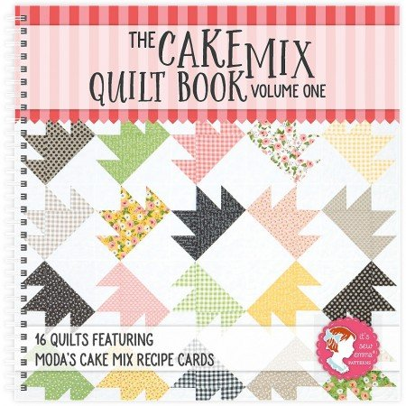 The Cake Mix Quilt Book: Vol 1 ISE-920