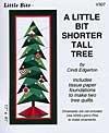 A Little Bit - Shorter Tall Tree V307 Pattern