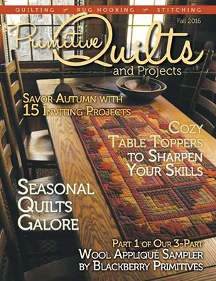 Primitive Quilts and Projects Fall 2016