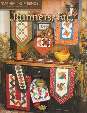 Runners, Etc - Gathering Friends - Quilt fabric book