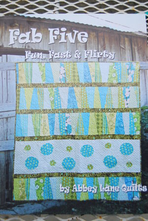 Fab Five - Abbey Lane Quilts - Quilt fabric book
