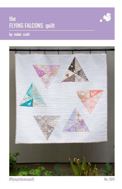 VIOLET CRAFT - THE FLYING FALCONS QUILT