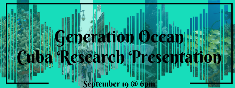 Generation Ocean Cuba Research Presentation Night