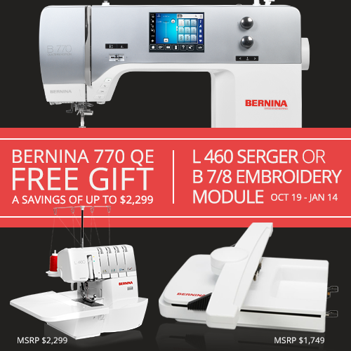 Bernina 770 QE with Free gift, limited time offer