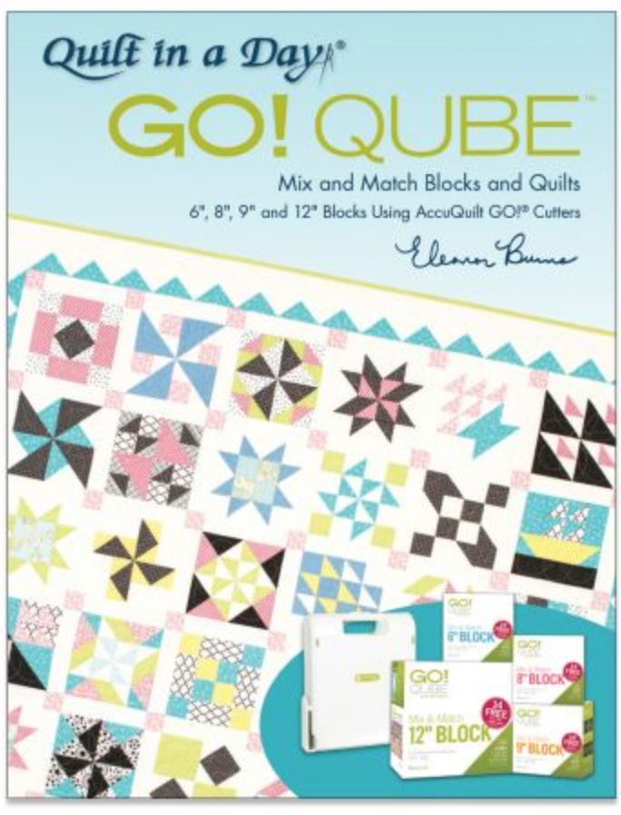 Go! Qube Pattern book by Eleanor Burns