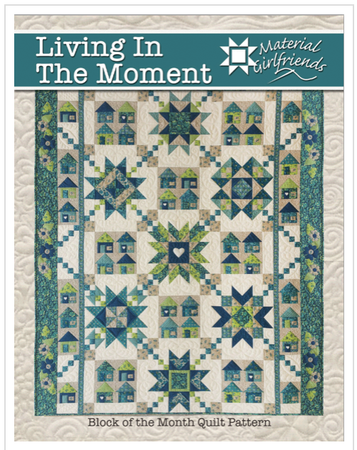 Living in the Moment, quilt pattern