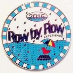 2015 Row by Row Round Pin