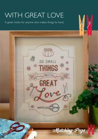 With Great Love Embroidery Pattern