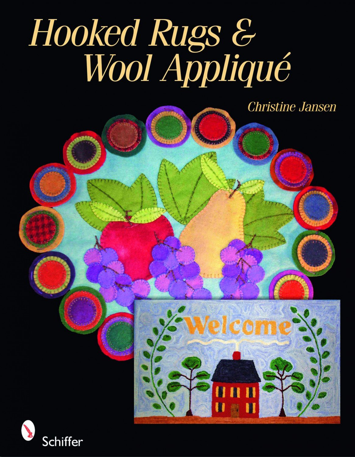 Hooked Rugs & Wool Applique - Softcover