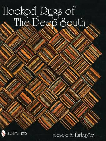 Hooked Rugs of the Deep South - Hardcover