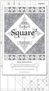 Deb Tucker's Square 2 Ruler