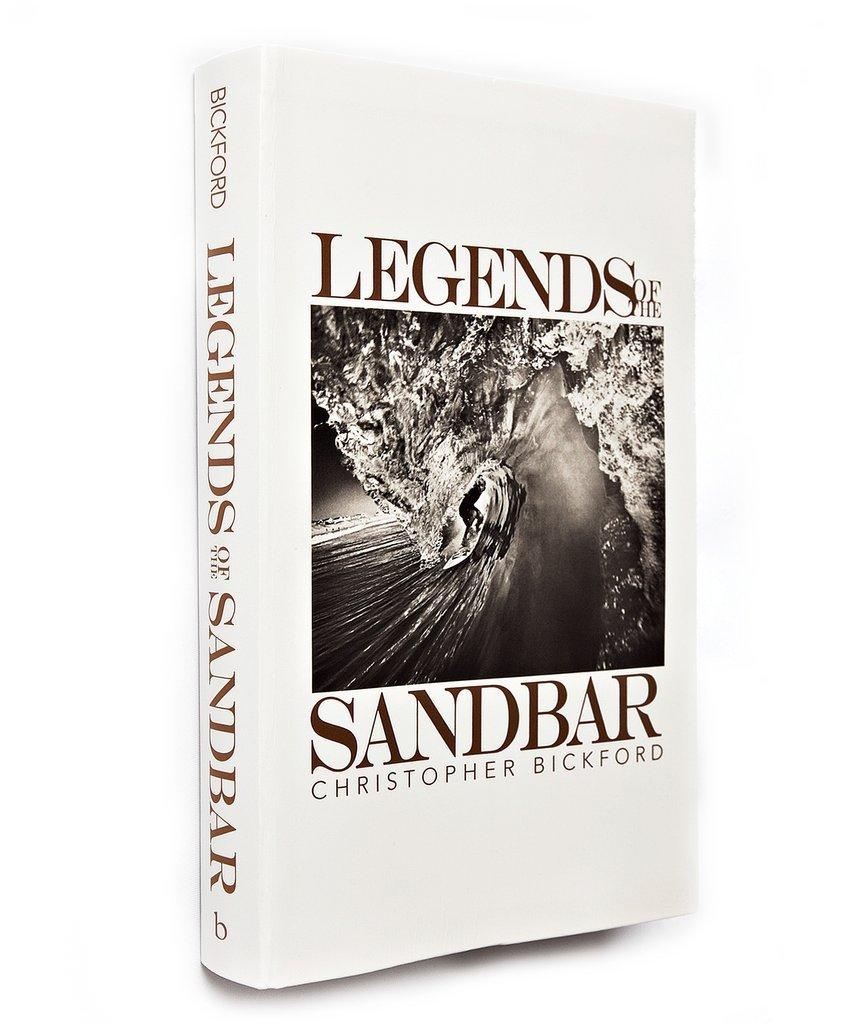 Legends of the Sandbar by Chris Bickford