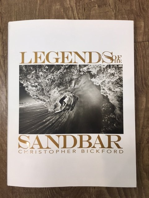 Legends of the Sandbar by Chris Bickford