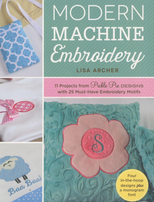 Modern Machine Embroidery