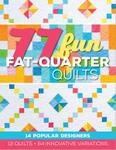 75 Fun Fat Quarter Quilts