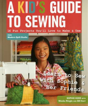 A Kid's Guide To Sewing - Softcover