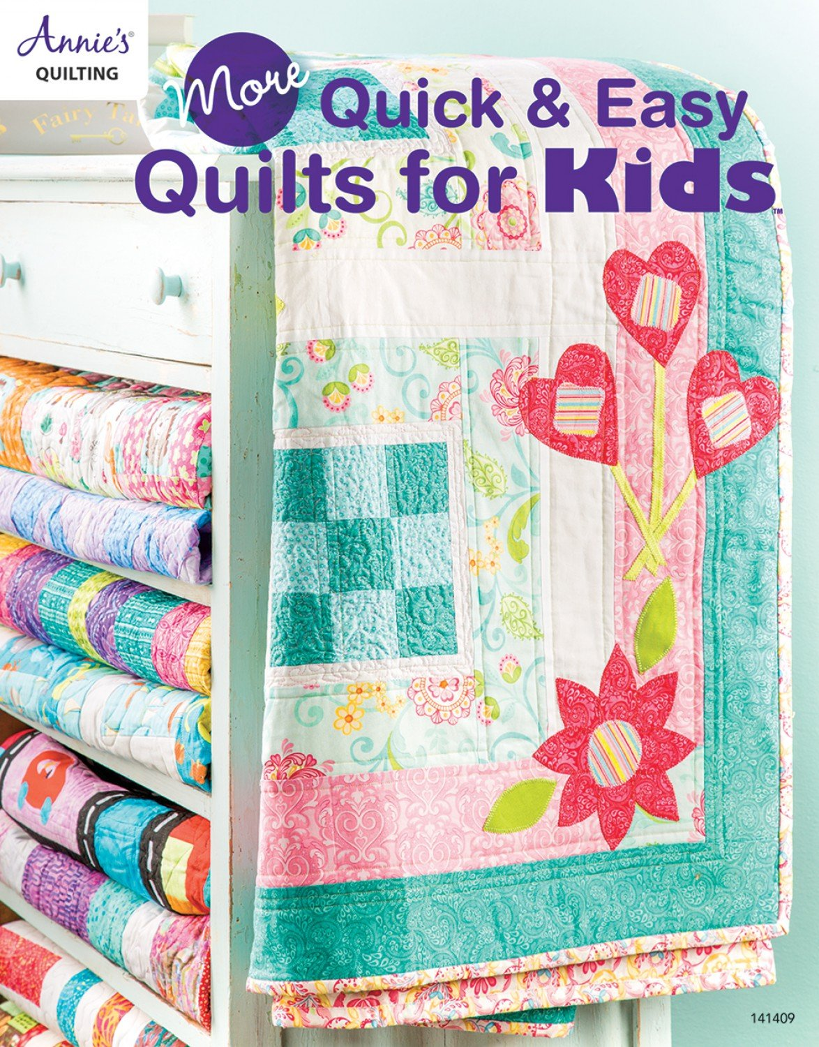 More Quick & Easy Quilts for Kids 141409