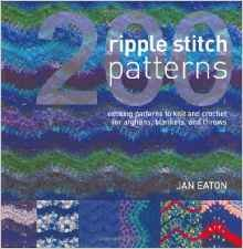 200 Ripple Stitch Patterns - Exciting Patterns to Knit & Crochet