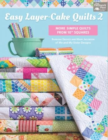 Easy Layer Cake Quilts 2 Book B1466