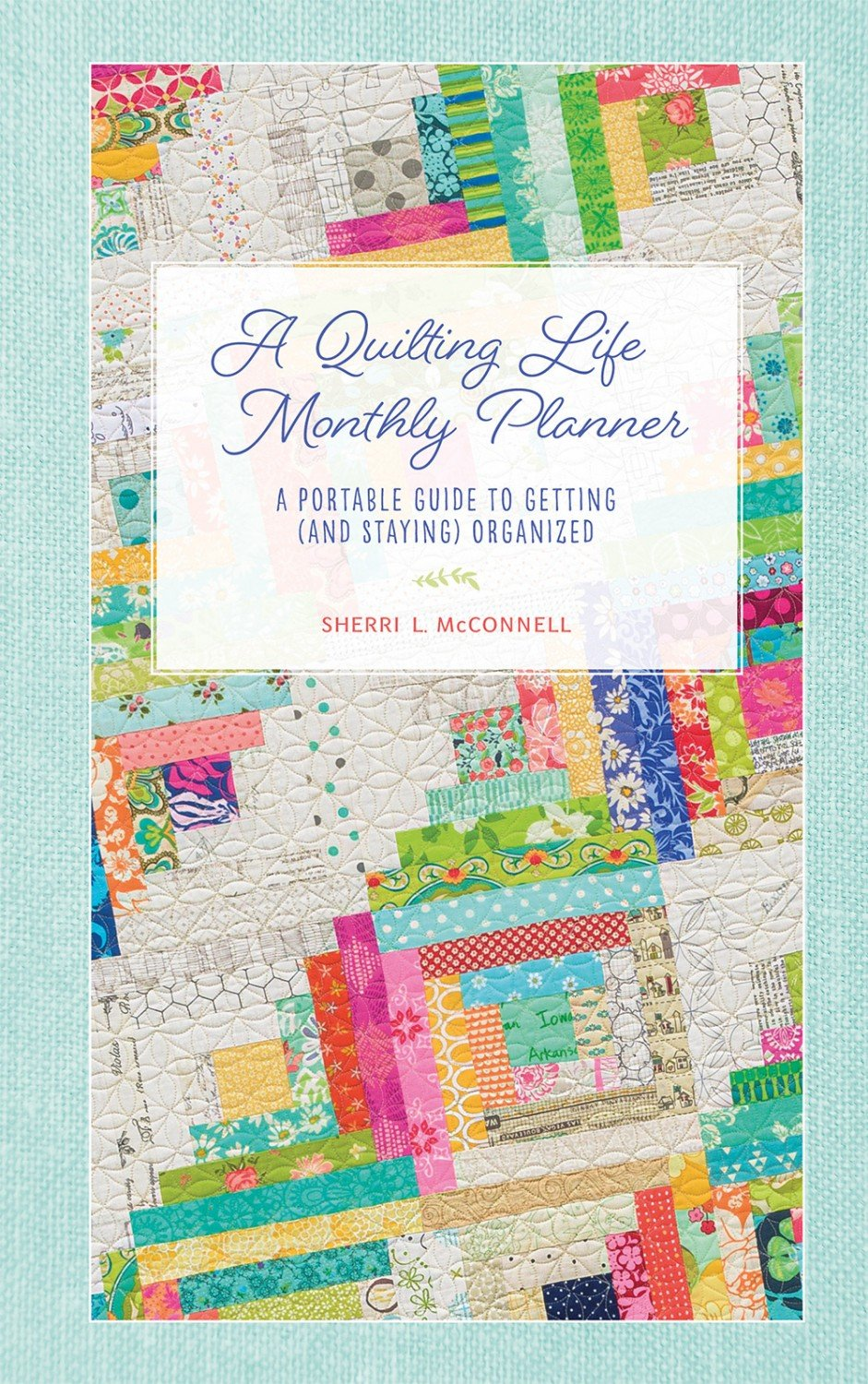 A Quilting Life Monthly Planner B1563T