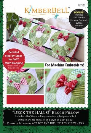 Deck The Halls CD - Bench Pillow (for Machine Embroidery) KD529
