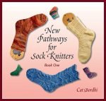 New Pathways for Sock Knitters