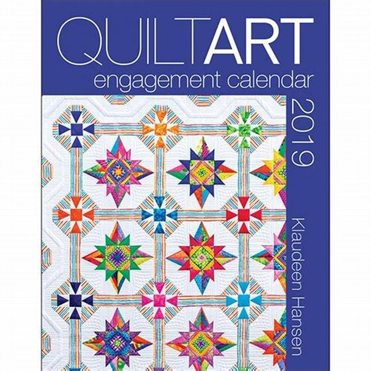 2019 Quilt Art Engagement Calendar AQS 11318