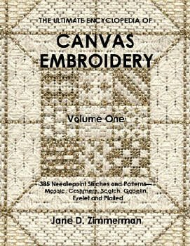 Ultimate Encyclopedia of Canvaswork Embroidery Vol 1