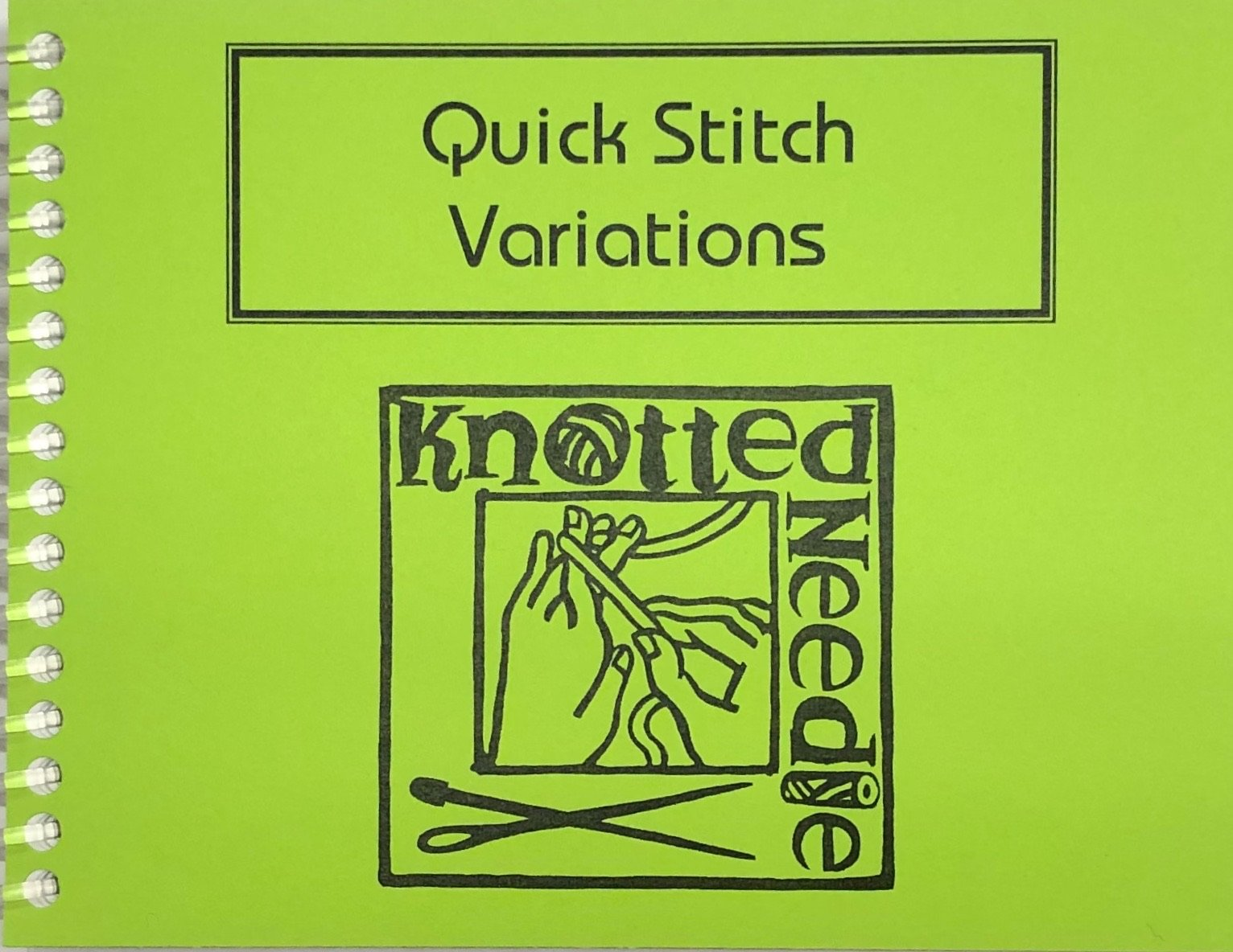 Quick Stitch Variations Knotted Needle