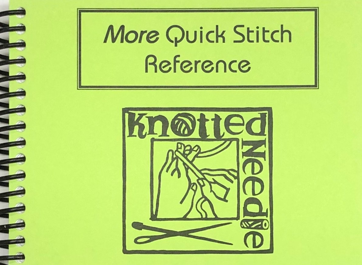 More Quick Stitch Reference Guide Knotted Needle