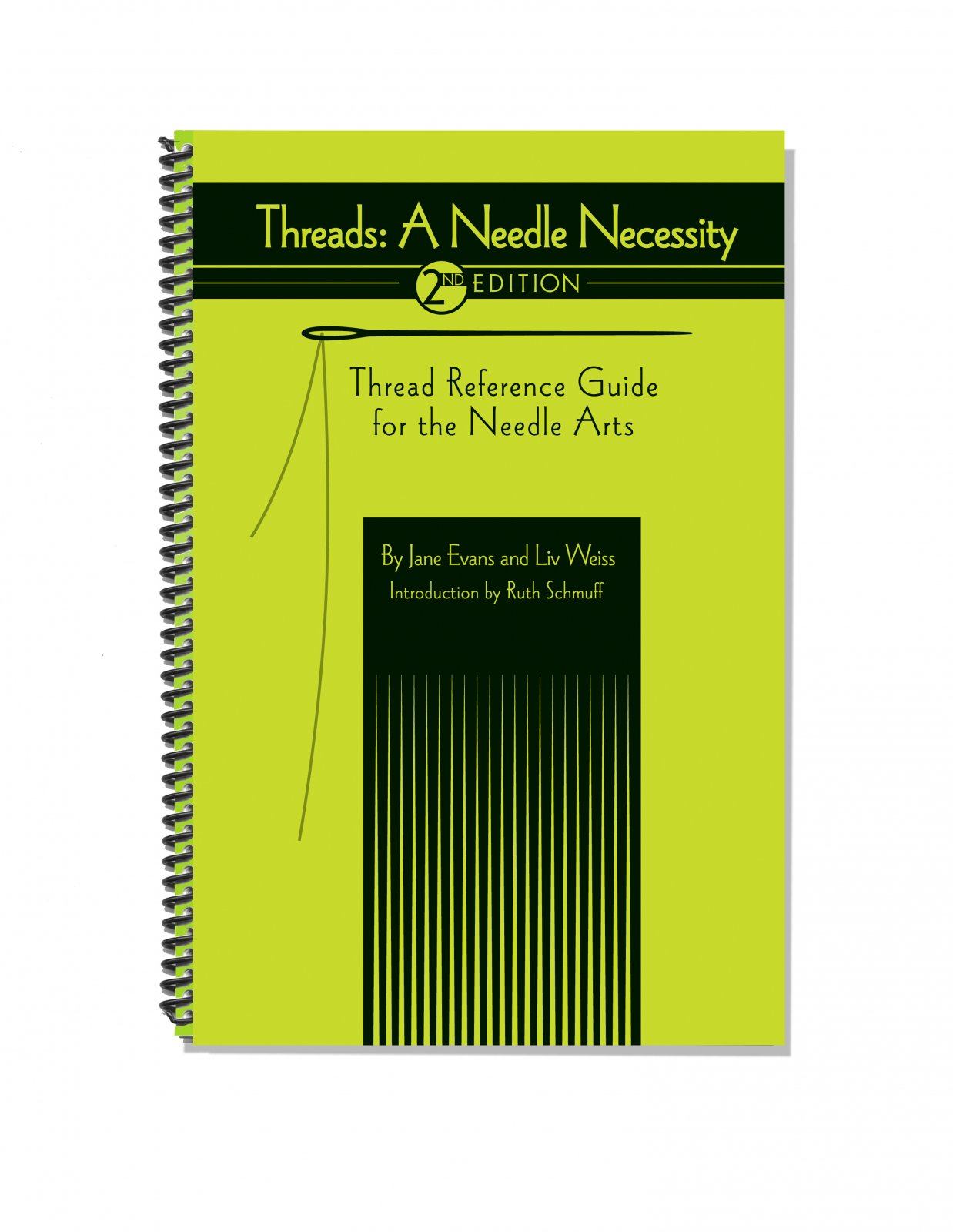 Threads: A Needle Necessity 2nd Edition