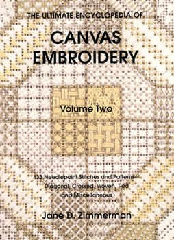 Ultimate Encyclopedia of Canvaswork Embroidery Vol 2